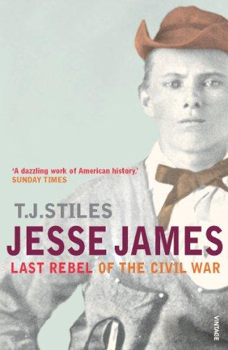 9780099521174: Jesse James: Last Rebel of the Civil War