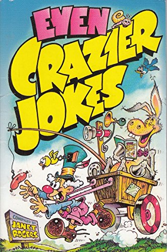 9780099521204: Even Crazier Jokes