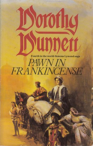 9780099521907: Pawn In Frankincense (The Lymond saga)