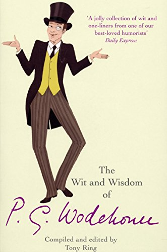 9780099522249: The Wit & Wisdom of P.G. Wodehouse
