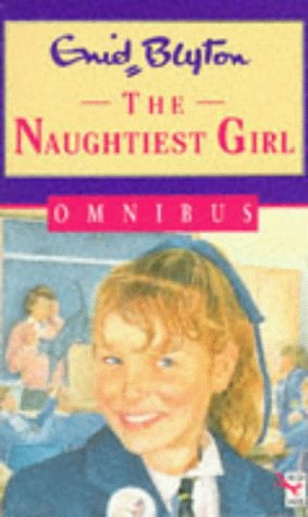 9780099522515: The Naughtiest Girl Omnibus (Red Fox Middle Fiction)