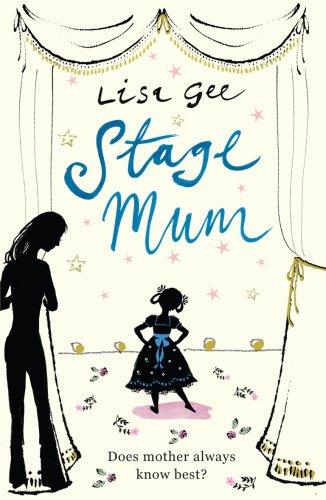 9780099522591: Stage Mum