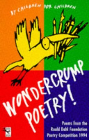 9780099522614: Wondercrump Poetry!: The Best Children's Poems from the Roald Dahl Poetry Competition, 1995 No. 2 (Red Fox Poetry Books)