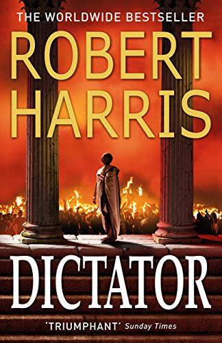 9780099522683: Dictator (Book Three) (Cicero Trilogy)