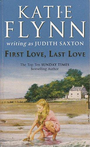 9780099522829: First Love, Last Love [Paperback] by Katie Flynn