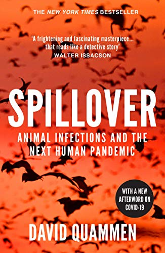 9780099522850: Spillover: Animal Infections and the Next Human Pandemic