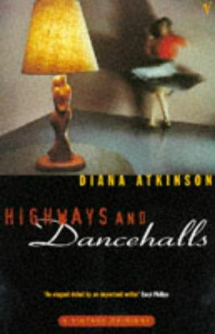 9780099523017: Highways and Dancehalls