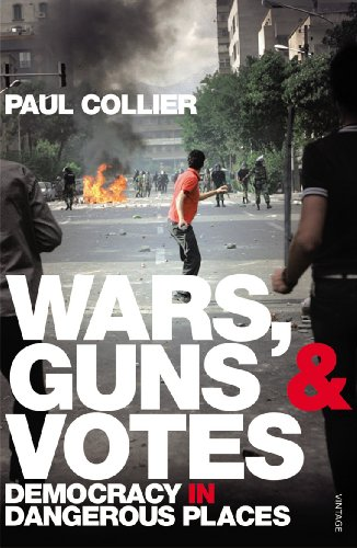 9780099523512: Wars, Guns and Votes: Democracy in Dangerous Places