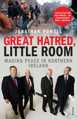 9780099523734: Great Hatred, Little Room: Making Peace in Northern Ireland