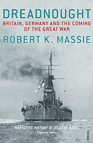9780099524021: Dreadnought: Britain,Germany and the Coming of the Great War