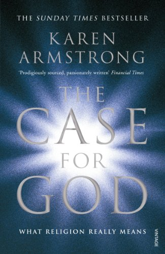 9780099524038: The Case for God: What religion really means
