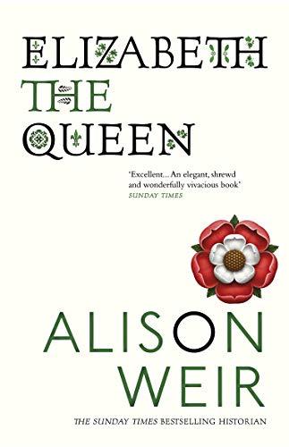 9780099524250: Elizabeth The Queen