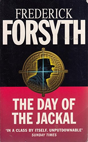9780099524472: The Day of the Jackal