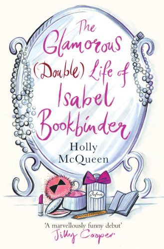9780099524632: The Glamorous (Double) Life of Isabel Bookbinder