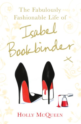 9780099524649: Fabulously Fashionable Life of Isabel Bookbinder