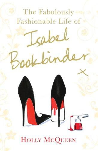 9780099524649: Fabulously Fashionable Life of Isabel Bookbinder