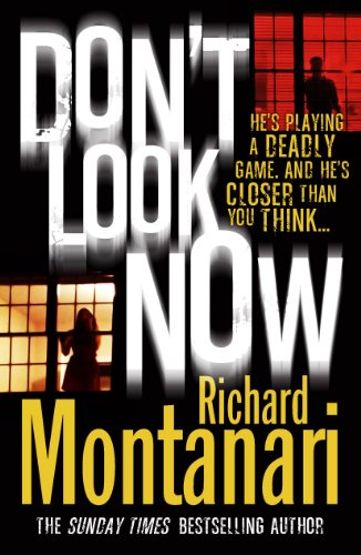 Don't Look Now: Montanari, Richard