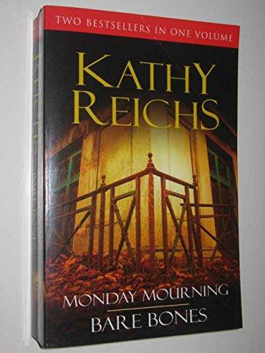 9780099524977: Monday Mourning / Bare Bones (Temperance Brennan, #6-7)
