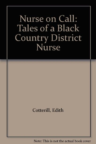 9780099525103: Nurse on Call: Tales of a Black Country District Nurse