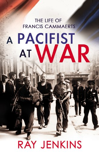9780099525134: A Pacifist At War: The Silence of Francis Cammaerts