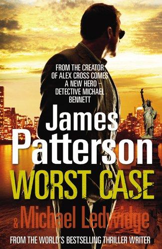 9780099525332: Worst Case: (Michael Bennett 3)