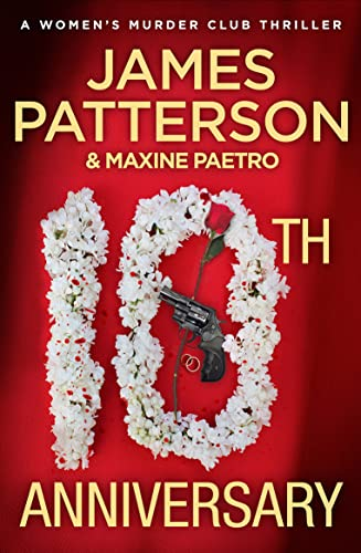 9780099525370: 10th Anniversary: (Women's Murder Club 10)