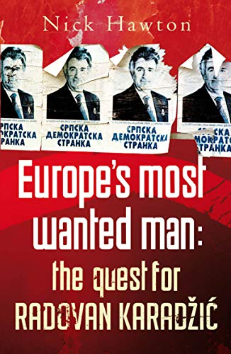 Europes Most Wanted Man: The Quest for: Hawton, Nick