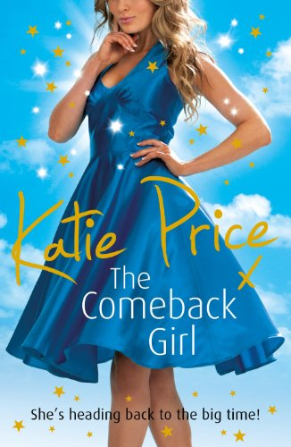 The Come-back Girl: Price, Katie