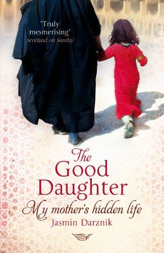 9780099525486: Good Daughter: My Mother's Hidden Life