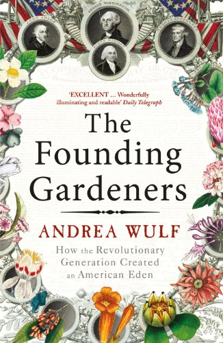 9780099525622: Founding Gardeners: How the Revolutionary Generation Created an American Eden