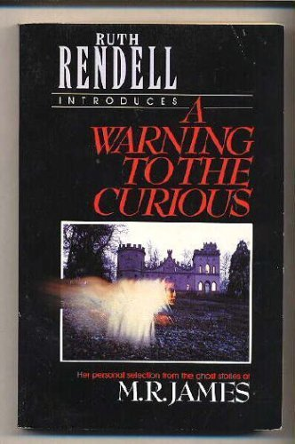 9780099526308: A Warning to the Curious