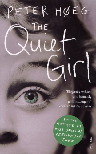 The Quiet Girl: Hoeg, Peter
