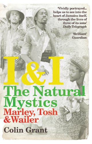 9780099526728: I & I: The Natural Mystics: Marley, Tosh and Wailer