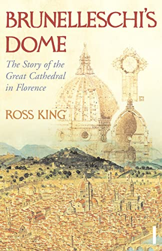 9780099526780: Brunelleschi's Dome: The Story of the Great Cathedral in Florence