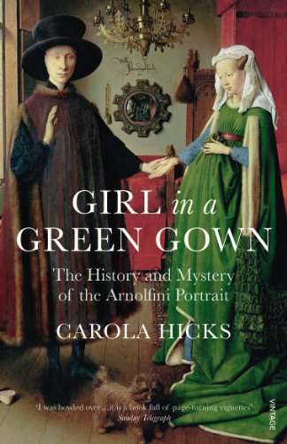 9780099526896: Girl in a Green Gown: The History and Mystery of the Arnolfini Portrait