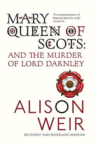 9780099527077: Mary, Queen of Scots and the Murder of Lord Darnley