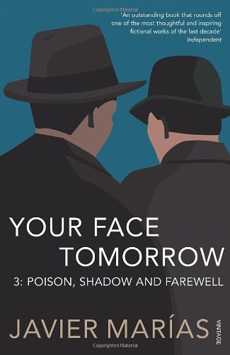 9780099527084: Your Face Tomorrow 3: Poison, Shadow and Farewell