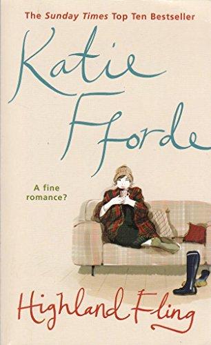 9780099527268: Highland Fling Katie Fforde
