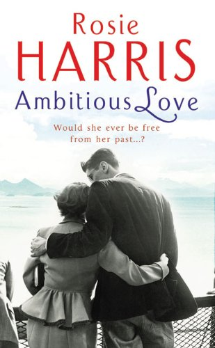 9780099527435: Ambitious Love