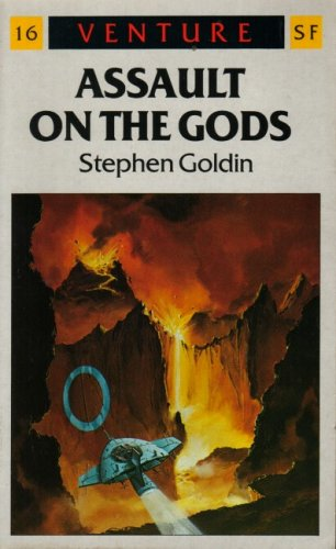 Assault on the Gods (Venture SF Books) (0099527707) by Goldin, Stephen