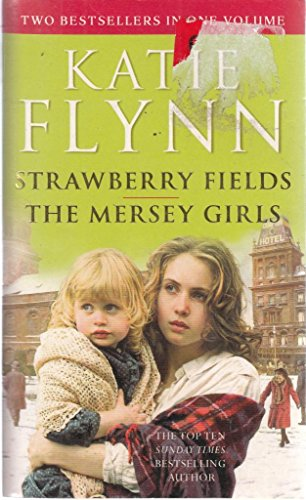 Strawberry Fields and The Mersey Girls (Omnibus: 2-in-1 volume)