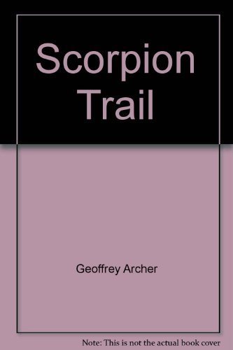 9780099527886: Scorpion Trail