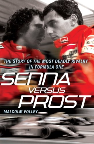 9780099528098: Senna Versus Prost: The Story of the Most Deadly Rivalry in Formula One