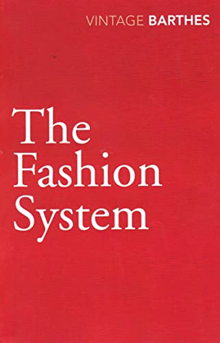 9780099528333: The Fashion System