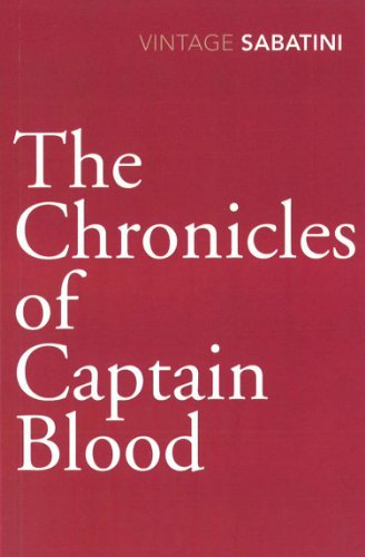 9780099528463: The Chronicles of Captain Blood