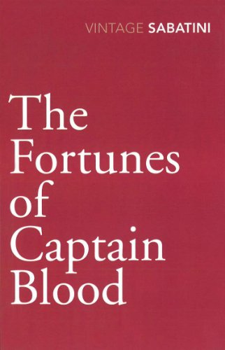 9780099528470: The Fortunes of Captain Blood