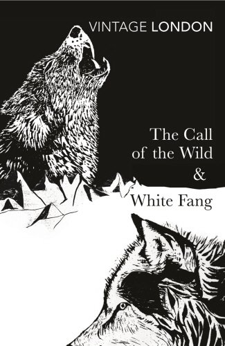9780099528630: The Call of the Wild & White Fang (Vintage Classics)