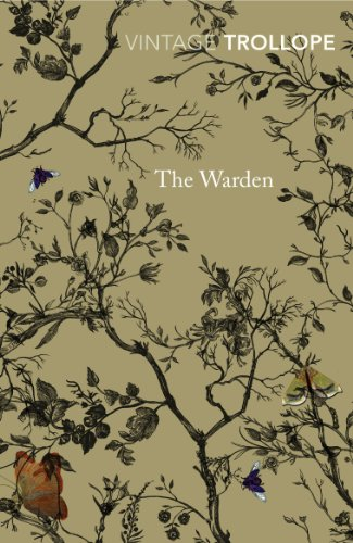 The Warden (Vintage Classics): Anthony Trollope
