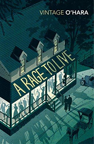 9780099528821: A Rage to Live (Vintage Classics)