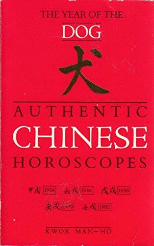9780099529002: Authentic Chinese Horoscopes: Year of the Dog (Authentic Chinese Horoscopes)